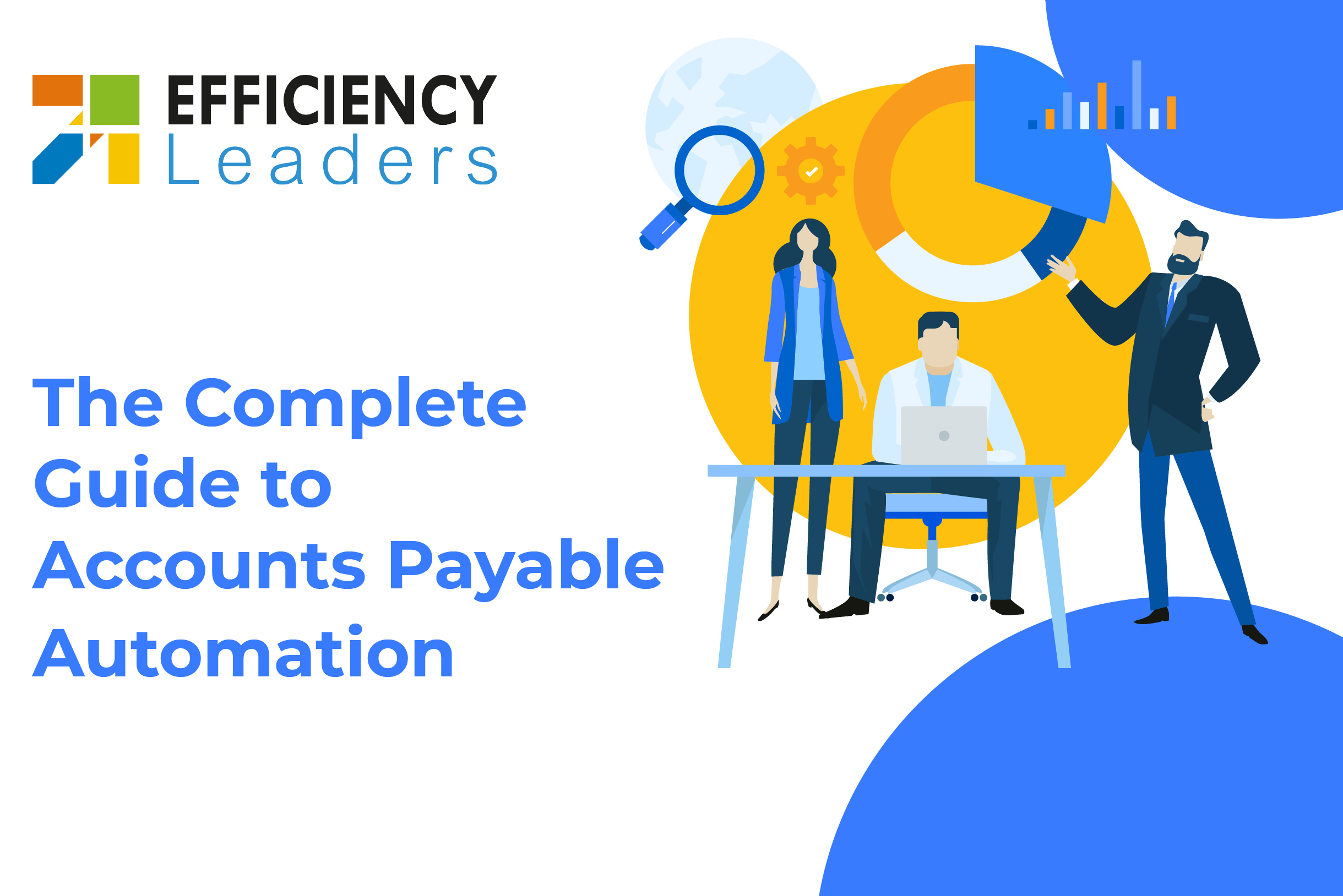 Accounts Payable Automation Complete Guide