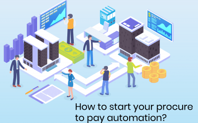 How To Start Your Procure To Pay Automation